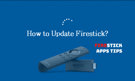 How To Update Firestick? [2020]