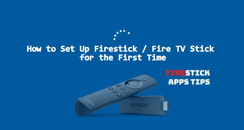 how to set up firestick