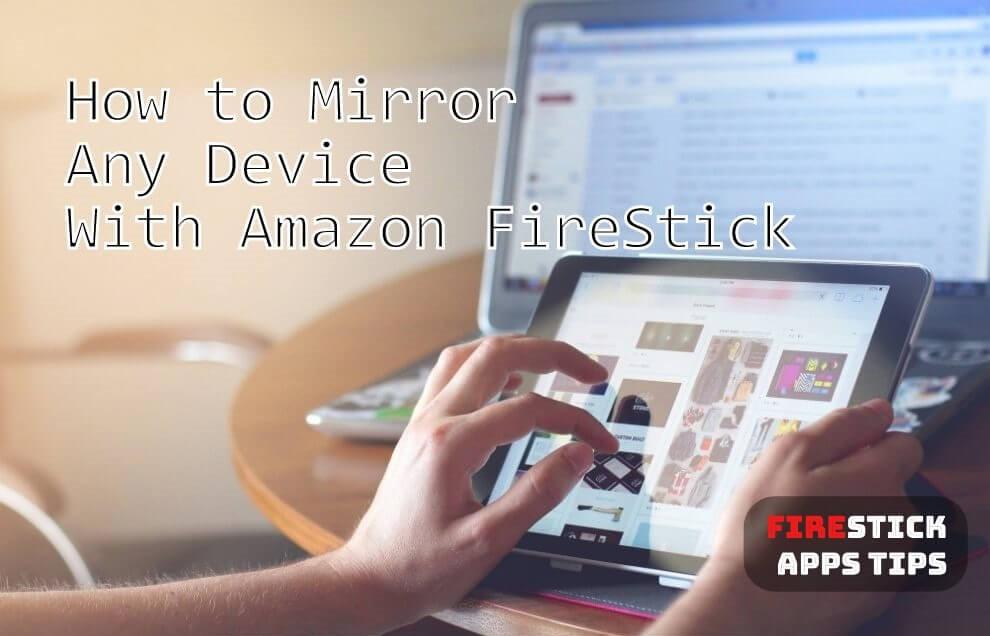 Firestick Mirroring