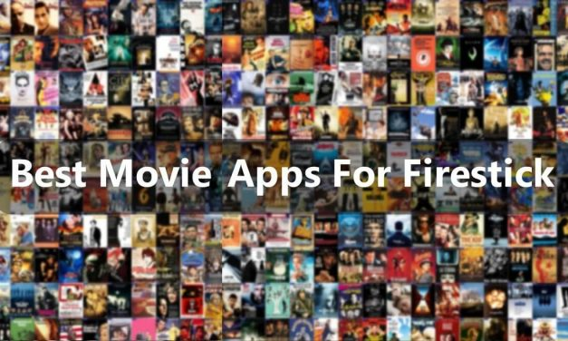 21 Best Movies Apps For Firestick [Updated 2020] Stream Unlimited Free Movies & TV