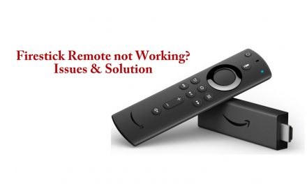 Firestick Remote not Working? Issues and Solutions [2020]