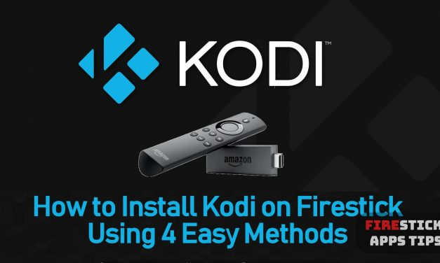 How To Install Kodi 18.6 Leia On FireStick? [2021] 4 Easy Ways