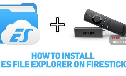 How to Install ES File Explorer for Firestick / Fire TV [2021] Instantly