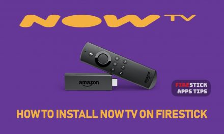 How to Download and Install NOW TV on Firestick [2020]