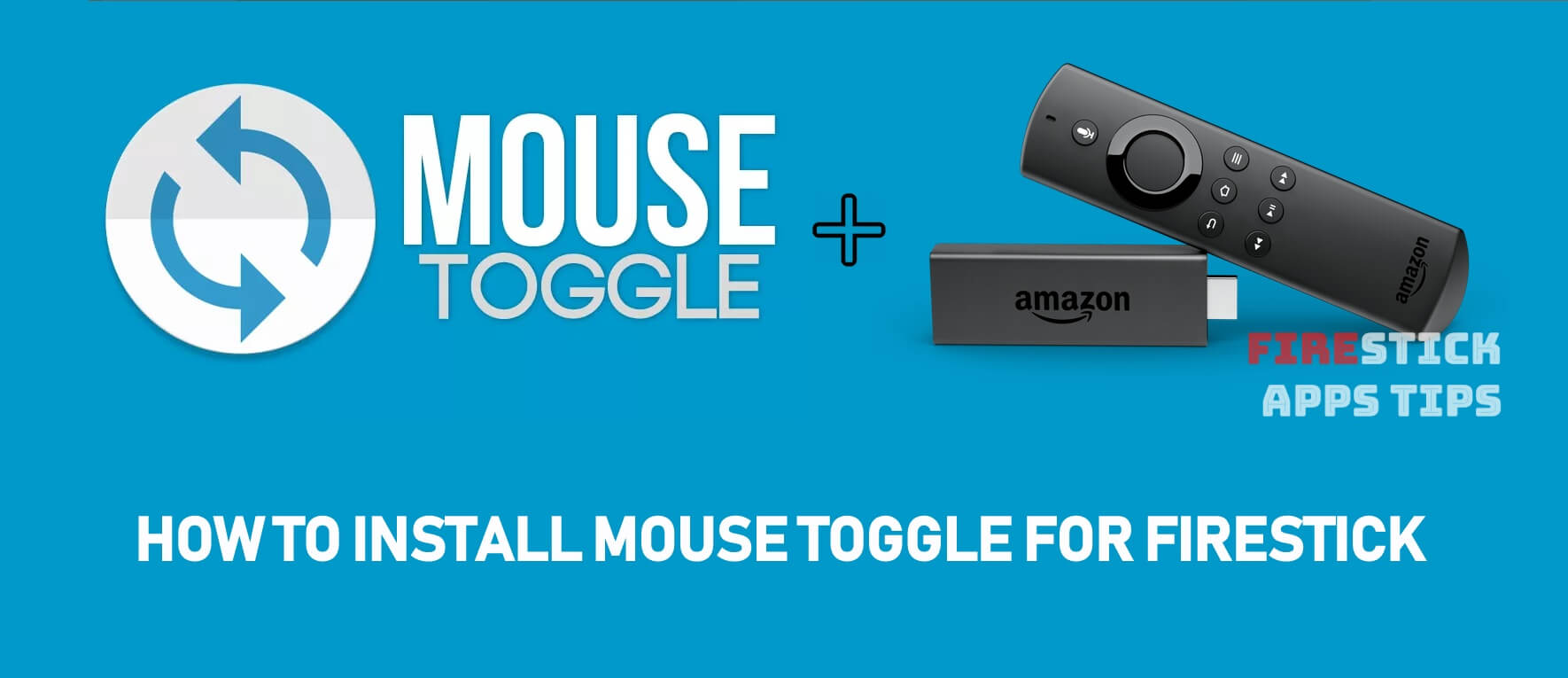 How to Install Mouse Toggle for Firestick / Fire TV