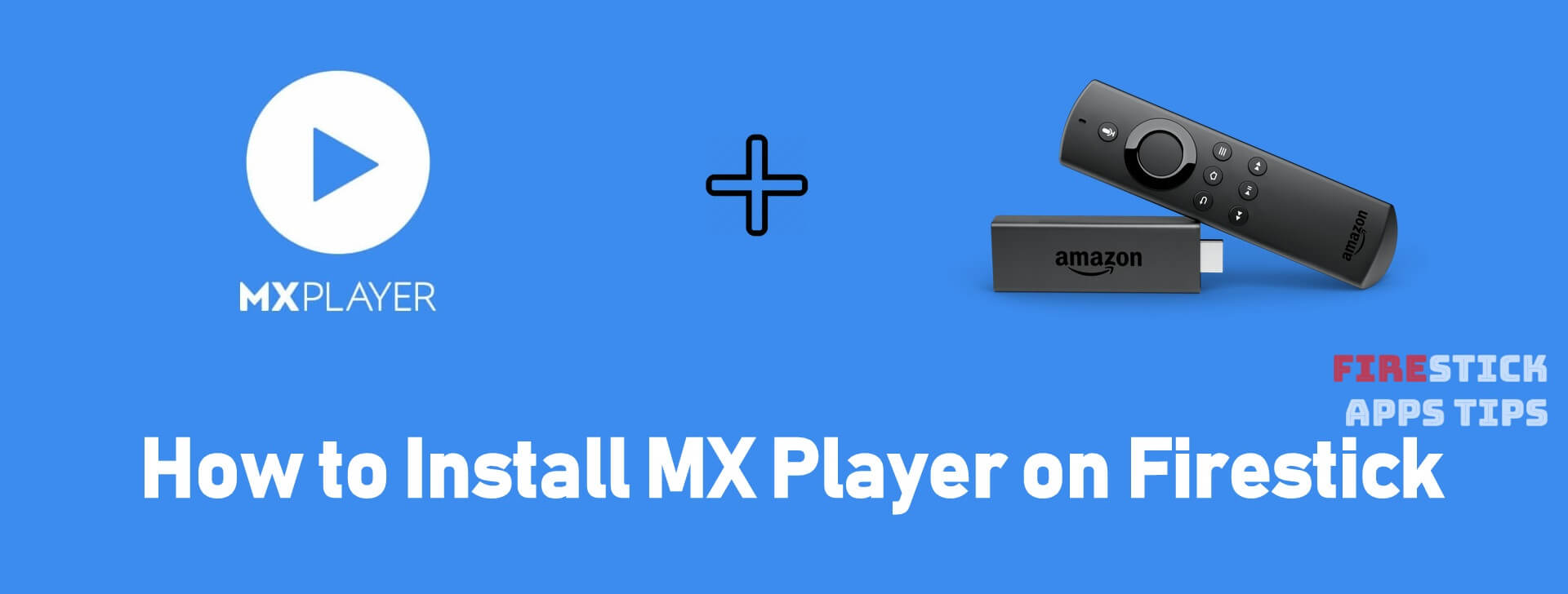 install mx player on firestick