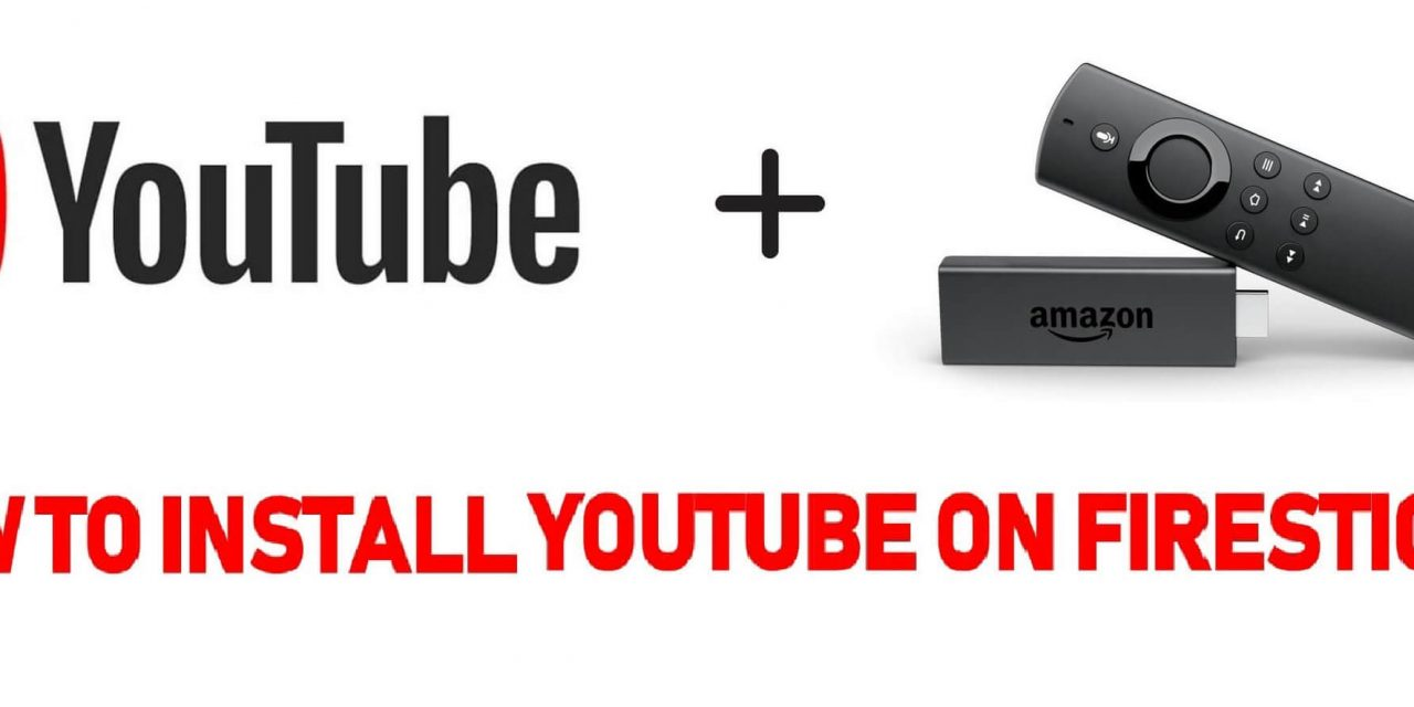 How to Install YouTube on Firestick / Fire TV 2021