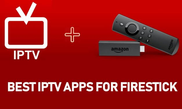 Best IPTV For Firestick & Fire TV [2021] You Must Have