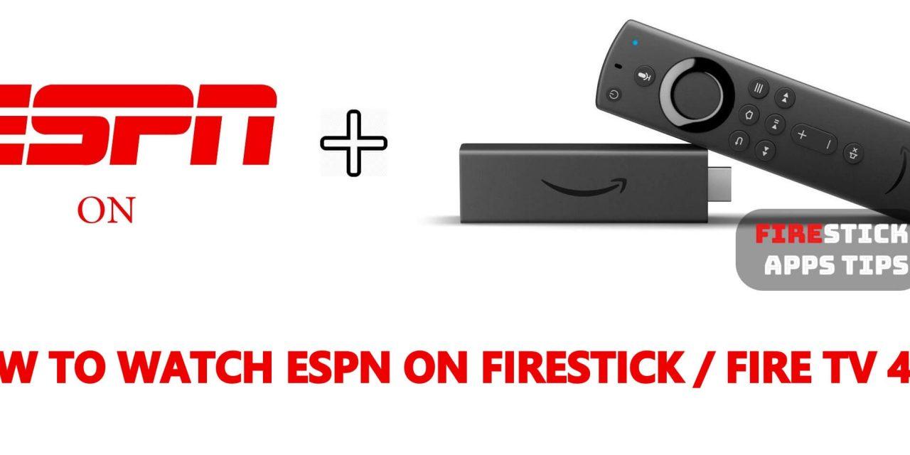 How to Watch ESPN on Firestick / Fire TV 2020