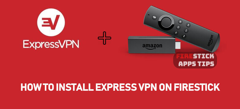 How to Download & Install ExpressVPN On Firestick / Fire TV