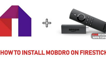 How to Download & Install Mobdro on Firestick [2021]