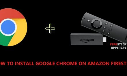 How to Install Google Chrome Browser on Firestick [2020]