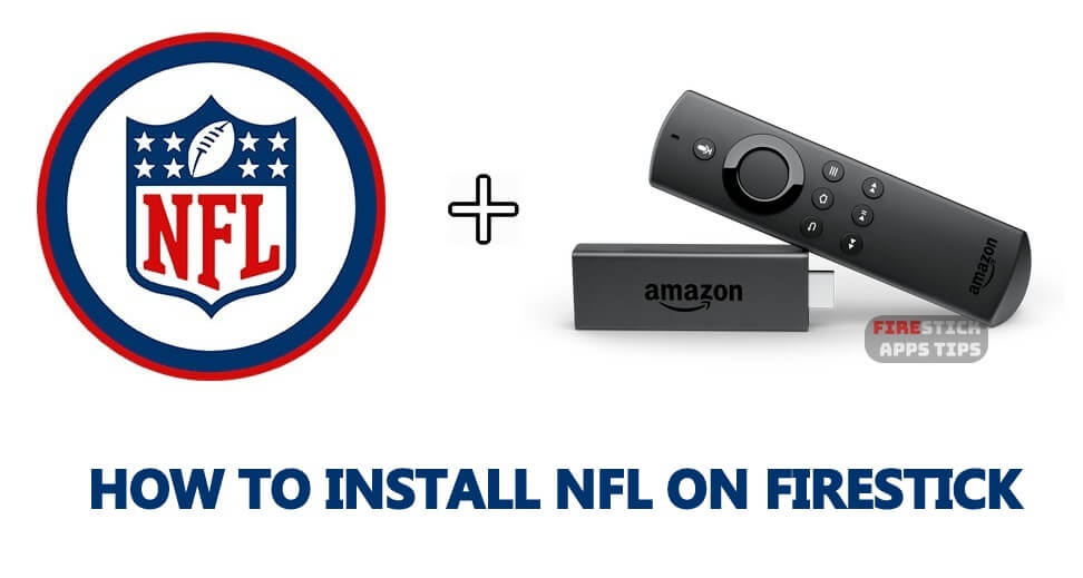 How to Download and Install NFL on Firestick / Fire TV [2021]