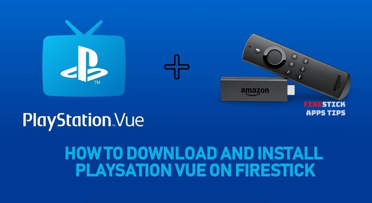 PlayStation Vue on Firestick