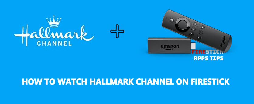 How to Install Hallmark Channel on Firestick [2020]