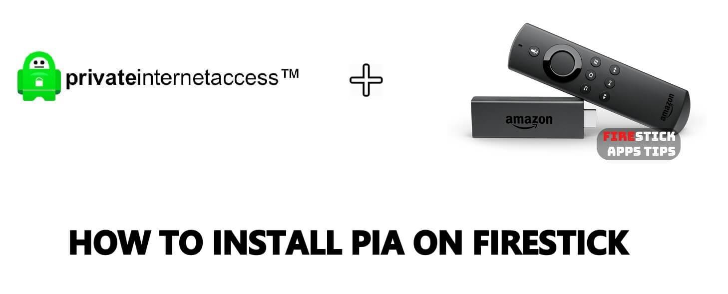 PIA on Firestick