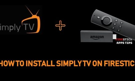 How to Install Simply TV IPTV on Firestick [2020]