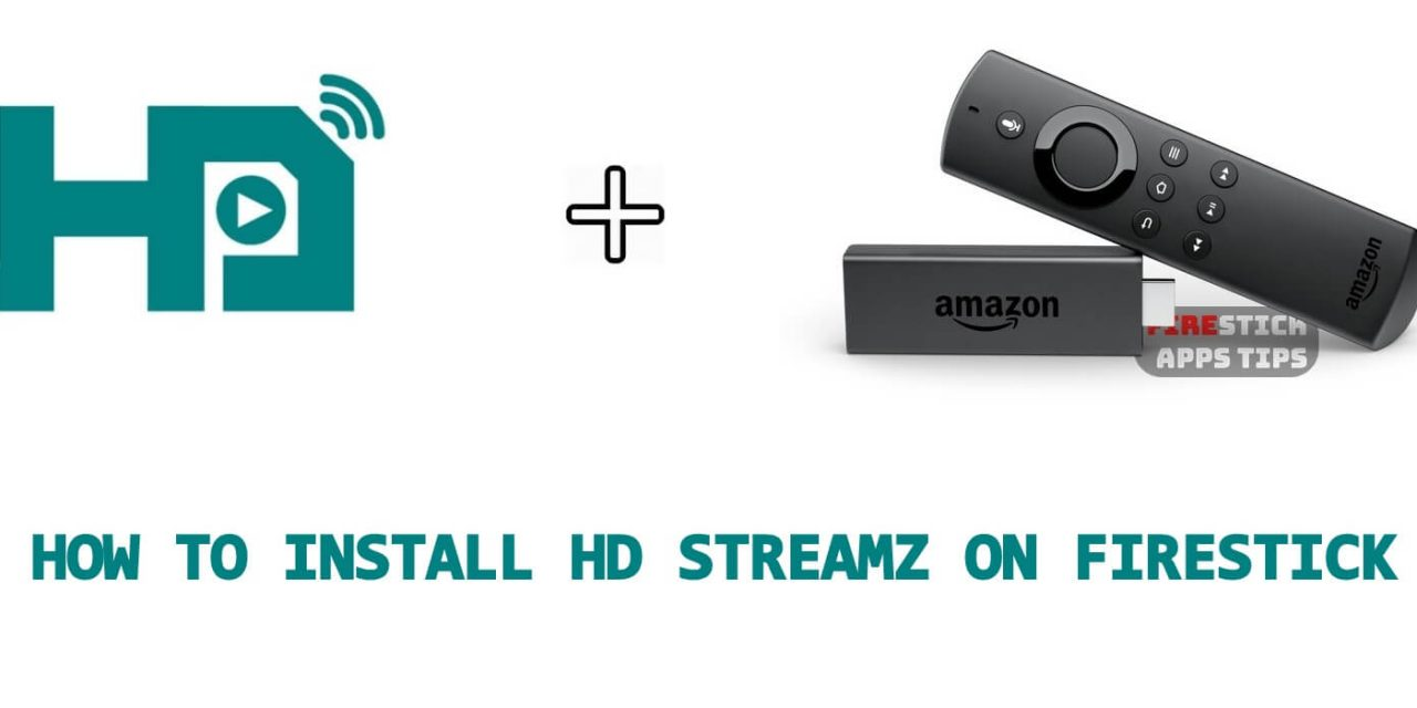 How to Download & Install HD Streamz on Firestick [2021]