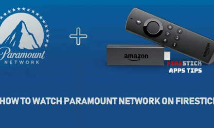 How to Watch Paramount Network on Firestick