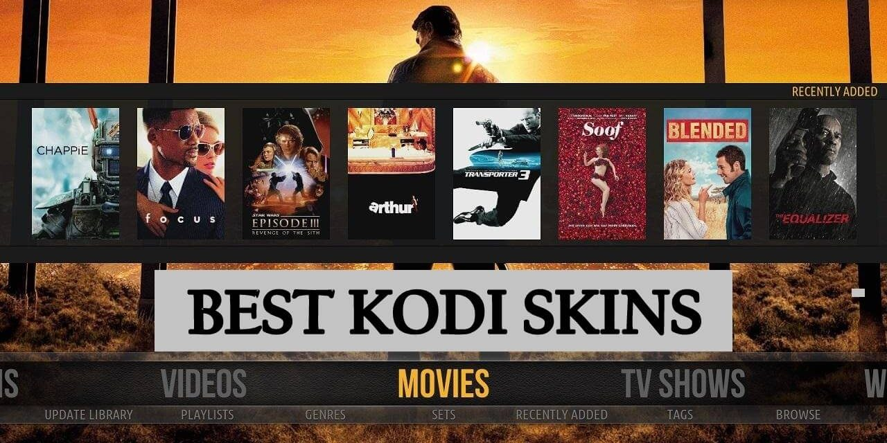 22 Best Kodi Skins in 2020 | How to Install them