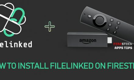 How to Install Filelinked on Firestick / Fire TV [2020]