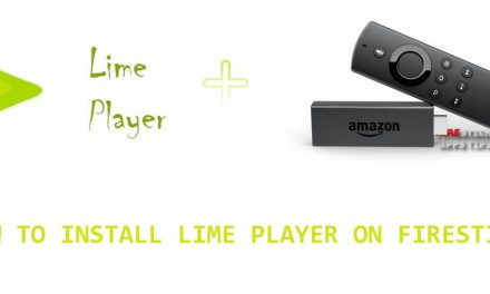 How to Download & Lime Player on Firestick [2021]