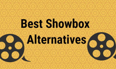 11 Best Showbox Alternatives for Unlimited Movies / TV Shows [2021]