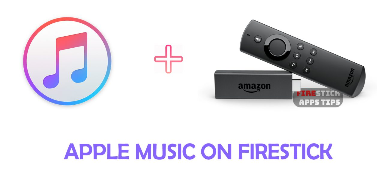 How to Install Apple Music on Firestick [2020]
