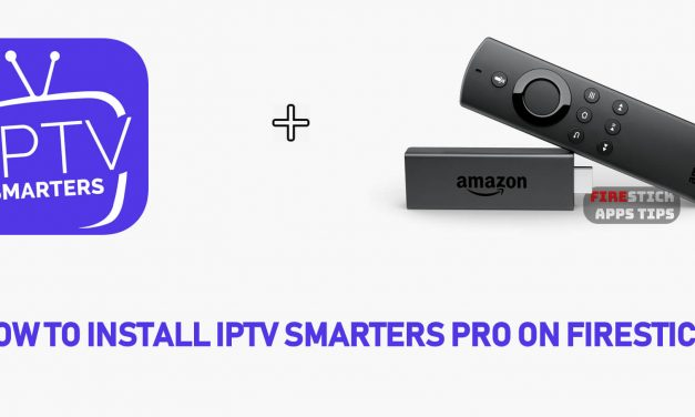 How to Install IPTV Smarters Pro on Firestick [2020]