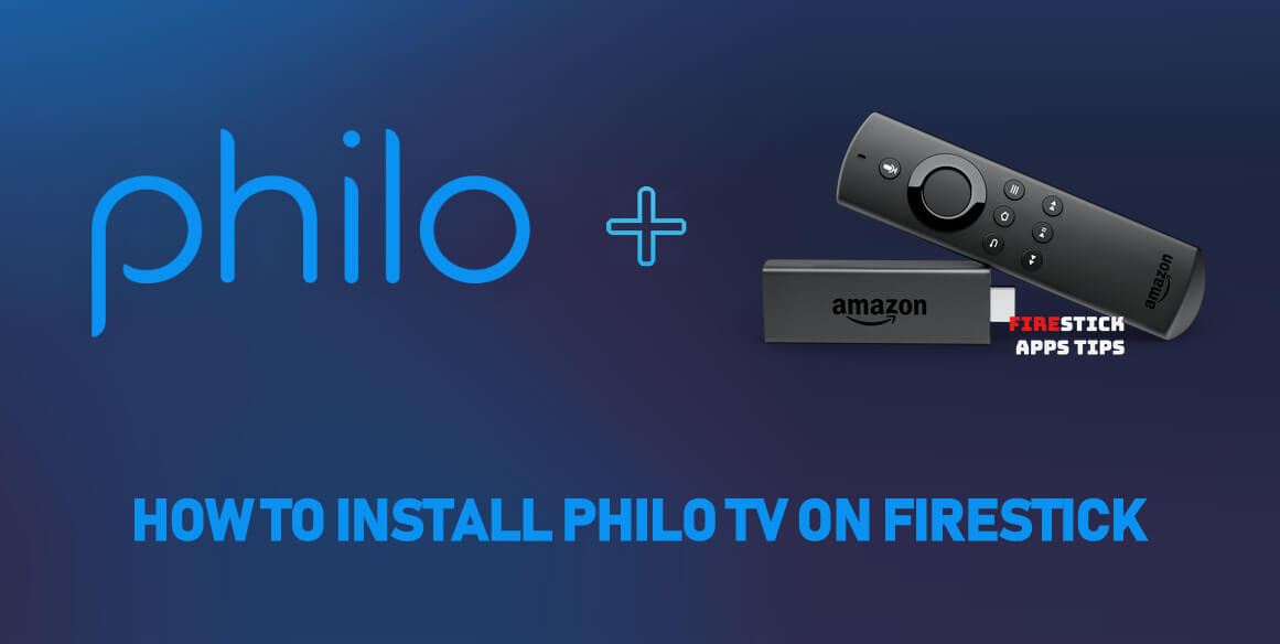 How to Install Philo TV on Firestick / Fire TV [2020]