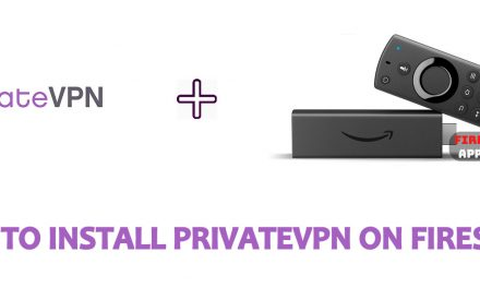 How to Install PrivateVPN for Firestick [2020]
