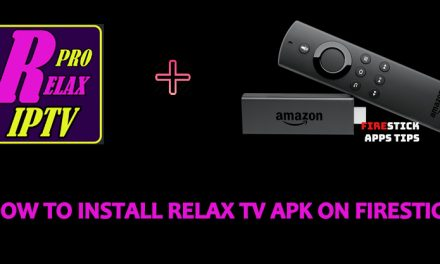 How to Install Relax TV Apk on Firestick [2021]