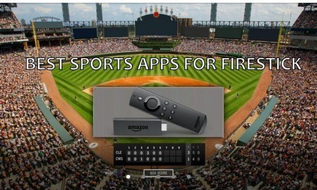 How to Watch Sports on Firestick | 9 Best Free Sports App for Firestick