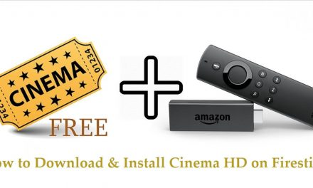 How to Download & Install Cinema HD Apk on Firestick / Fire TV 2020