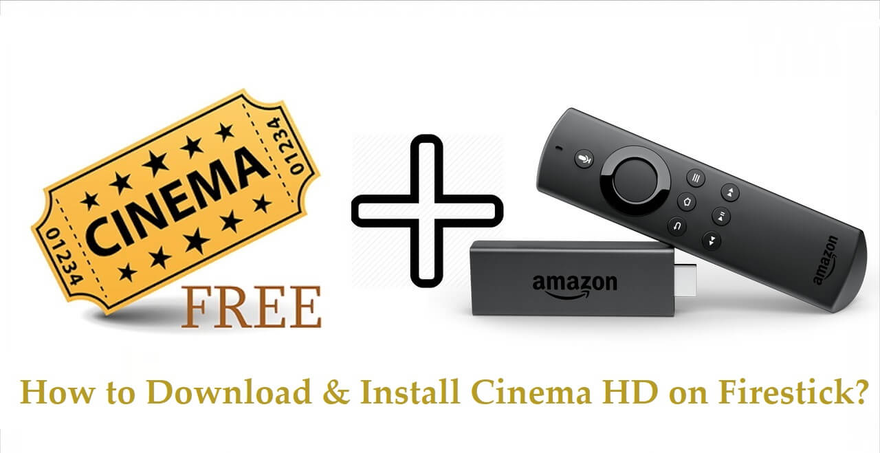 How to Download & Install Cinema HD Apk on Firestick / Fire TV 2021
