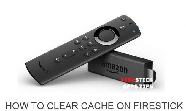 How to Clear Cache on Firestick 2020