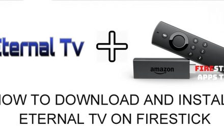 How to Download and Install Eternal TV on Firestick 2020