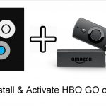 How to Install & Activate HBO GO on Firestick 2020