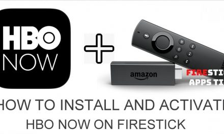 How to Install and Activate HBO Now on Firestick 2020