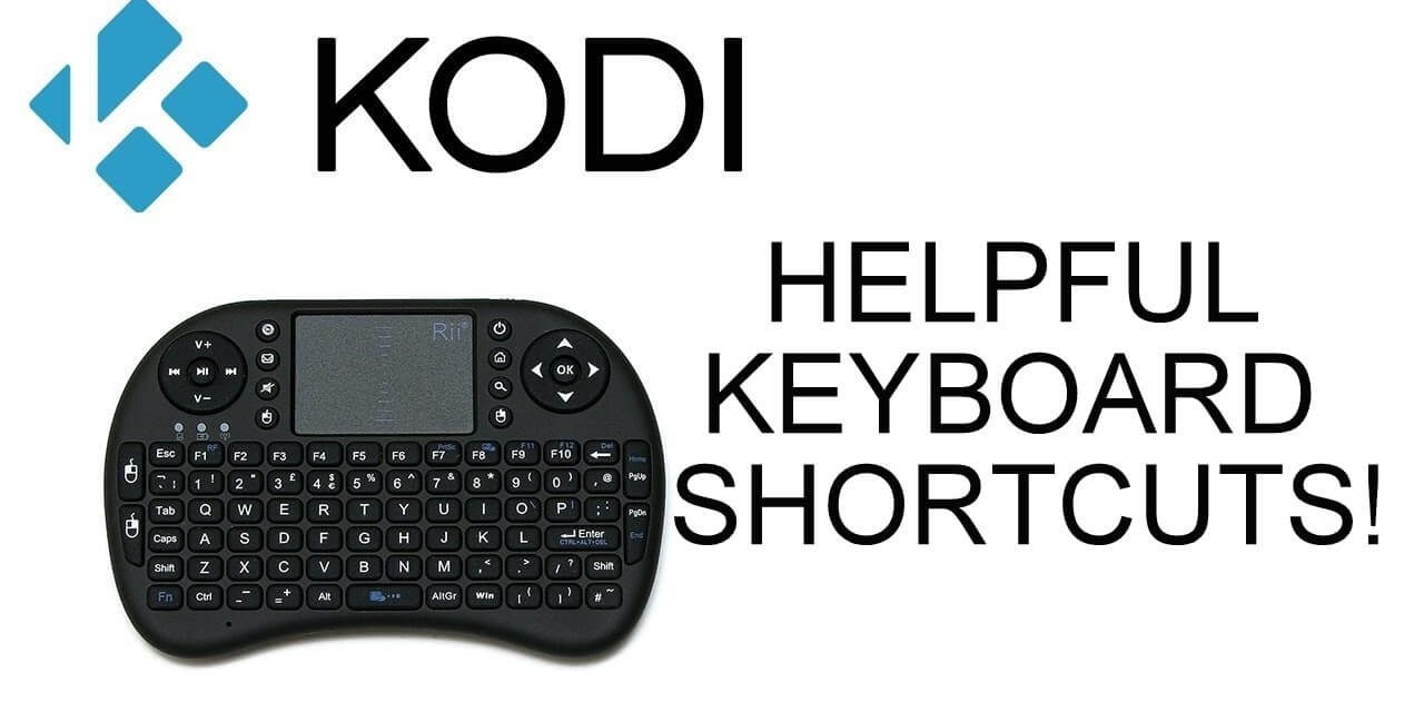 20+ Kodi Keyboard Shortcuts You Must Know