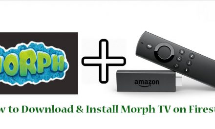 How to Download and Install Morph TV on Firestick 2020