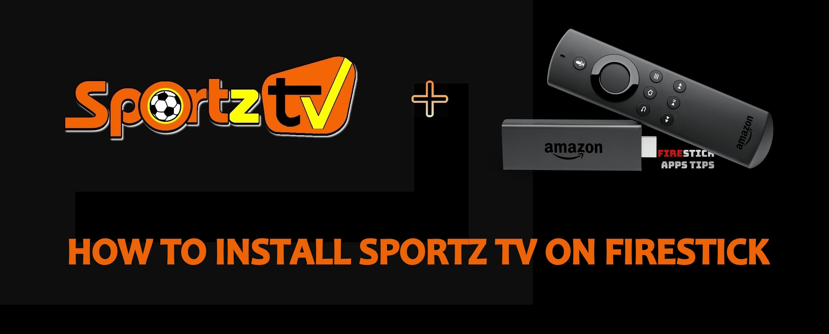 How to Install Sportz TV IPTV on Firestick / Android TV Box 2021