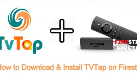 How to Download & Install TVTap on Firestick 2020