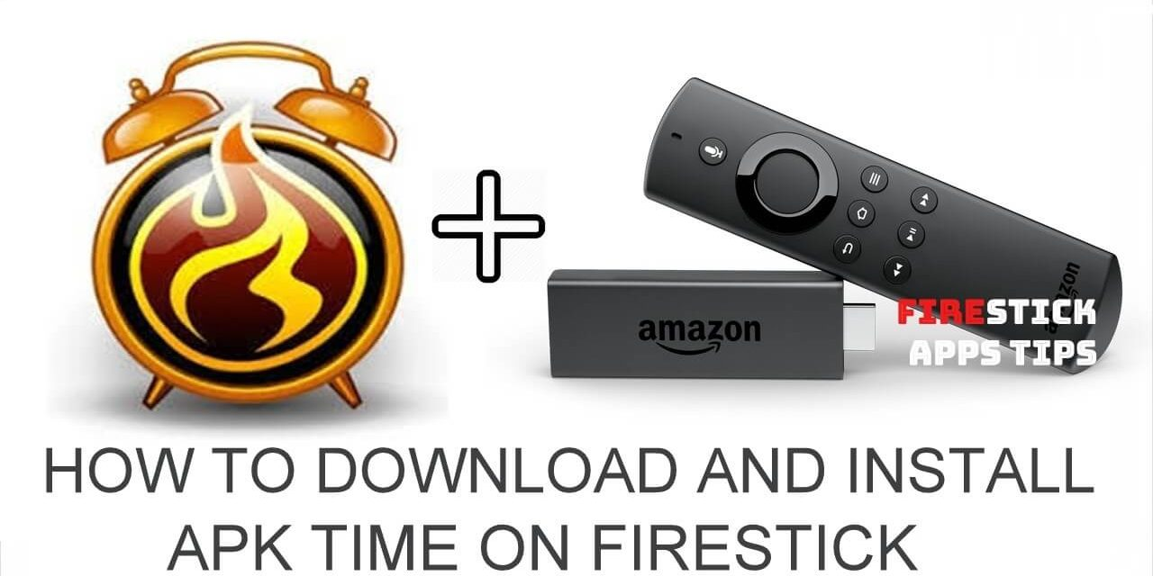 How to Install Apk Time on Firestick 2020