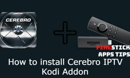 How to Install Cerebro IPTV Kodi Addon [2020]