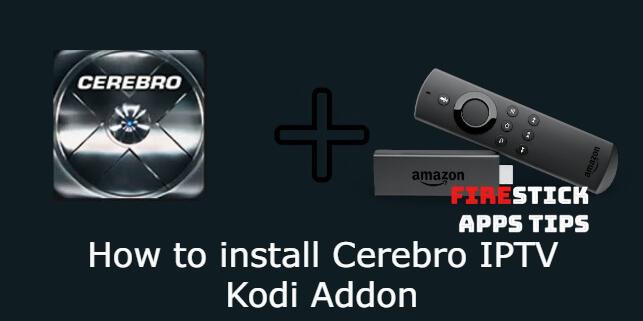 How to Install Cerebro IPTV Kodi Addon [2020]