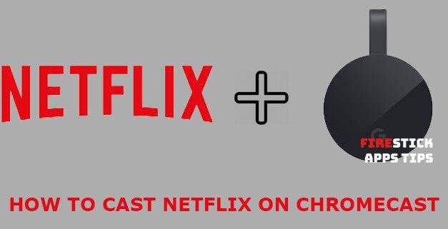 How to Cast Netflix to Chromecast [2021]