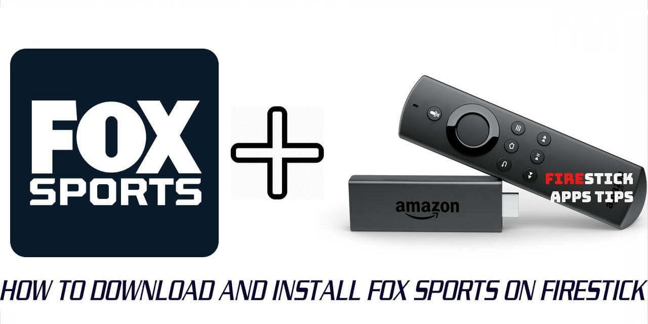 How to Install and Activate FOX Sports on Firestick 2021
