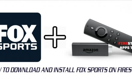 How to Install and Activate FOX Sports on Firestick 2020