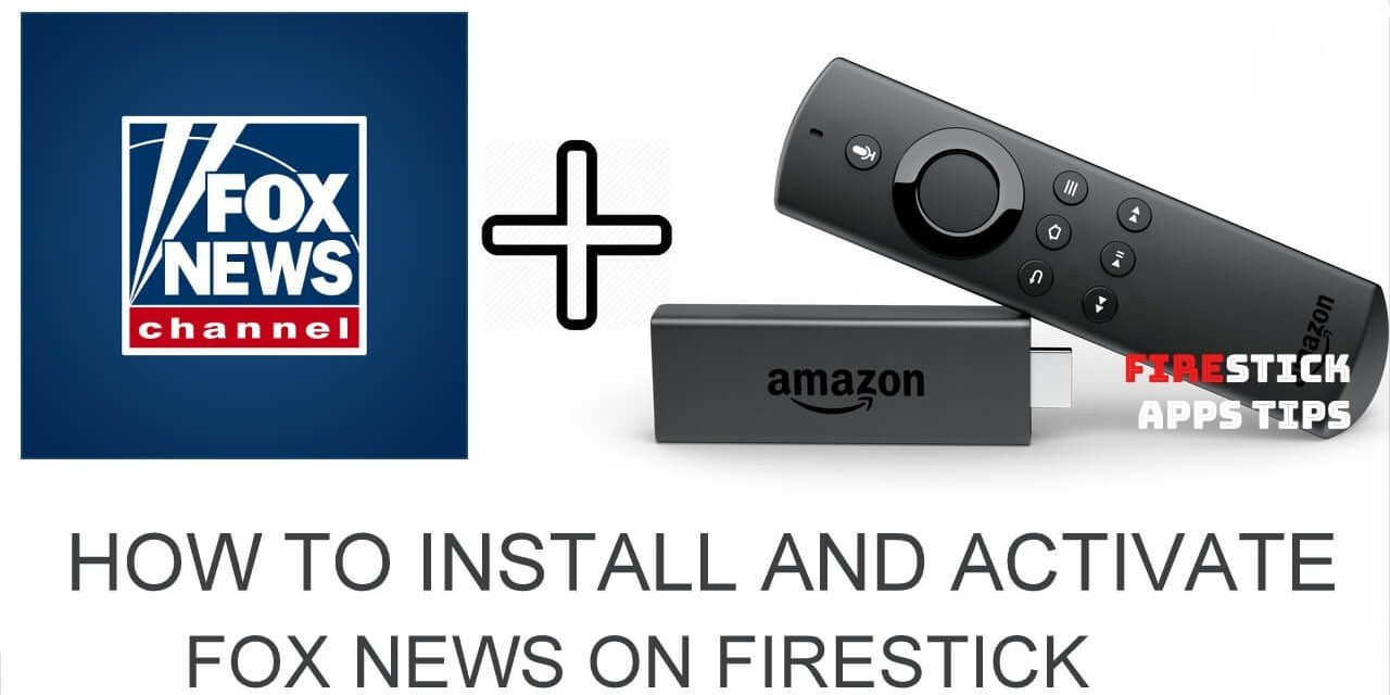 How to Install and Activate Fox News on Firestick 2021